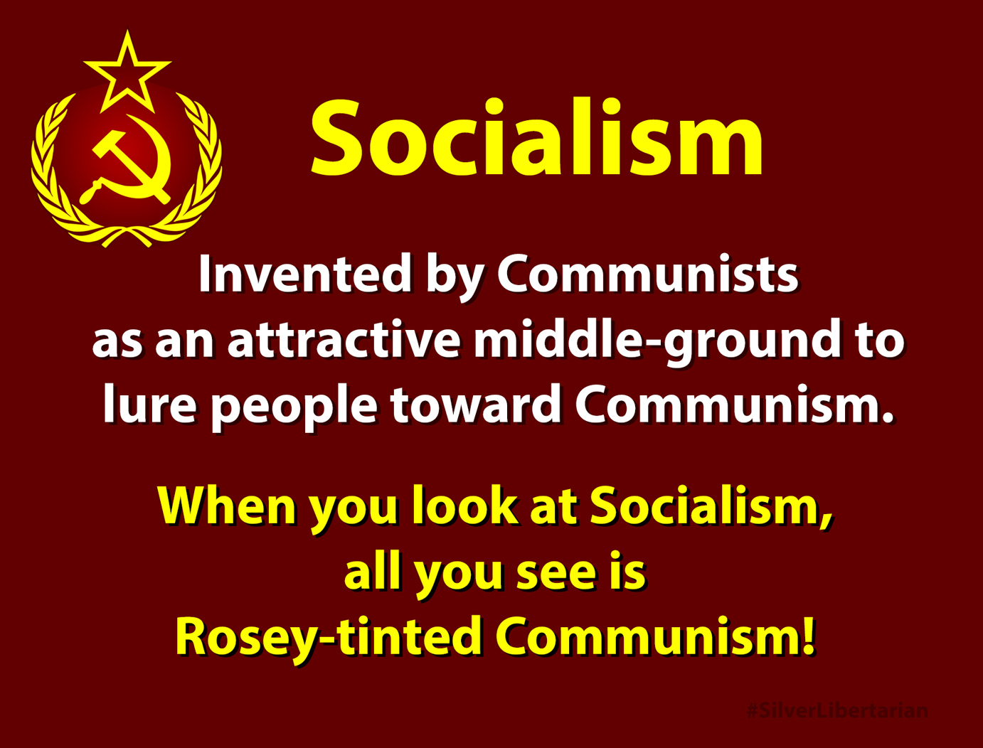 Meme about pretty Socialism leading to ugly Communism